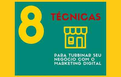 8-tecnicas-para-turbinar-seu-negocio-com-marketing-digital
